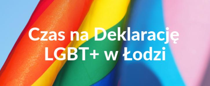 Czas na Deklarację LGBT+ w Łodzi – podpisz apel!